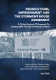Prosecutions, Imprisonment and the Stormont House Agreement: A Critical Analysis of Proposals on Dealing with the Past in Northern Ireland